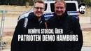 Wie im Bürgerkrieg Henryk Stoeckl über die Patrioten Demo in Hamburg speakup