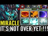 Miracle WTF Comeback Mega COMBO Carey OD What A Player Dota 2