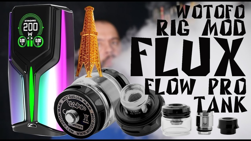 Flux MOD 200w with Flow Pro Sub-Ohm by WotofoRig Mod | Детальный обзор
