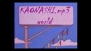 KAONASHI.mp3 - World (S I M P S O N S W A V E / Lo-Fi)