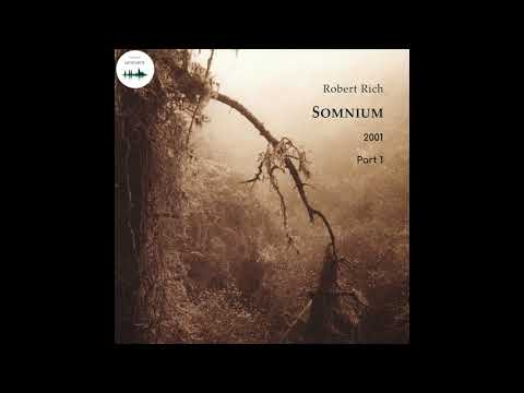 Ambient | dark ambien | new age / Robert Rich - Somnium (2001), part 1