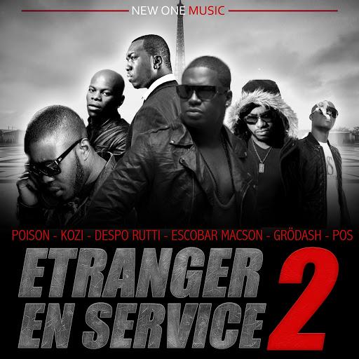 Poison альбом Étranger en service, vol. 2 (feat. Kozi, Escobar Macson, Despo Rutti, Grodash, Pos)