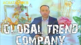 Презентация Global Trend company - Асхат Алиев.
