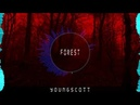 Young$cott-Forest [FREE BEAT]