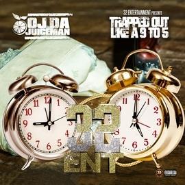 OJ Da Juiceman альбом Trapped Out Like Ah 9to5
