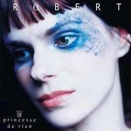 Robert альбом Princesse de rien