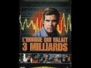 L'Homme qui valait trois milliards - Le Pharaon - avec Lee Majors - Farrah Fawcett-Majors