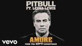 Pitbull, Leona Lewis - Amore (From the