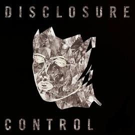 Disclosure альбом Control
