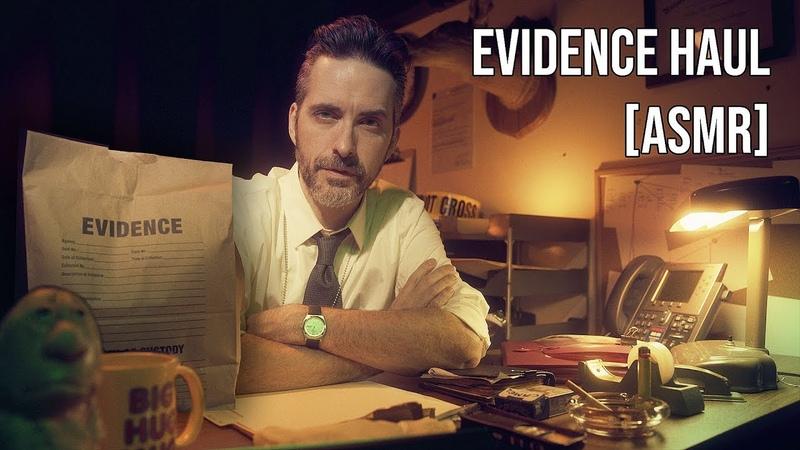 Evidence Haul [ASMR]