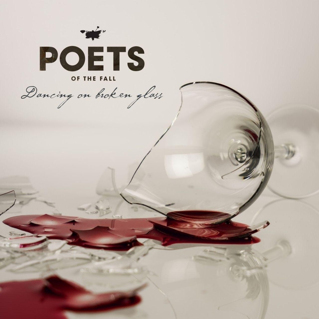 Poets Of The Fall - Dancing on Broken Glass (Single)