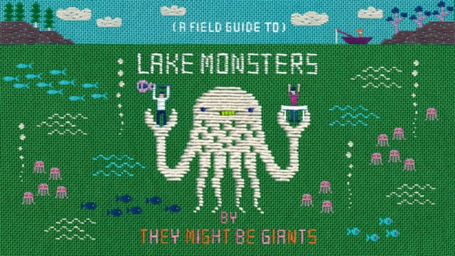 Lake Monsters (official music video for They Might Be Giants)