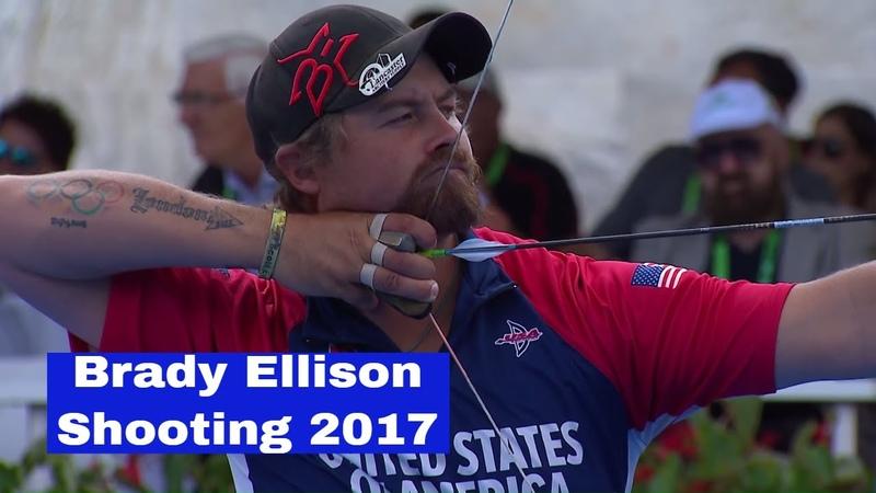 Brady Ellison Shooting Archery 2017