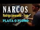 Narcos Theme Netflix Original Series Soundtrack Tuyo - Rodrigo Amarante - Piano Cover