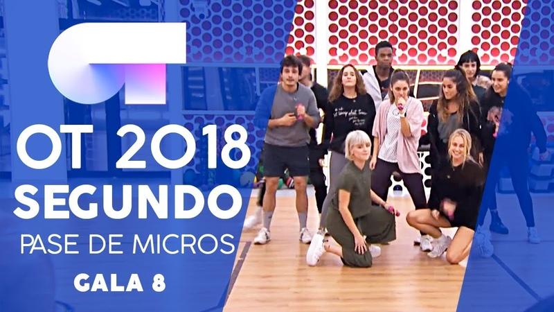 ENAMORADO DE LA MODA JUVENIL - GRUPAL | SEGUNDO PASE DE MICROS GALA 8 | OT 2018