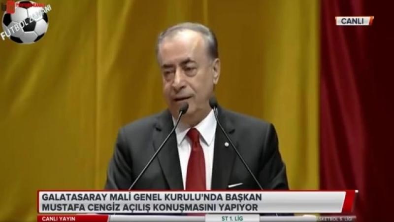 Galatasaray Başkanı Mustafa Cengiz Mali Genel Kurul Konuşması 31 Mart 2018
