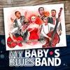 Группа MY BABY`S BLUES BAND