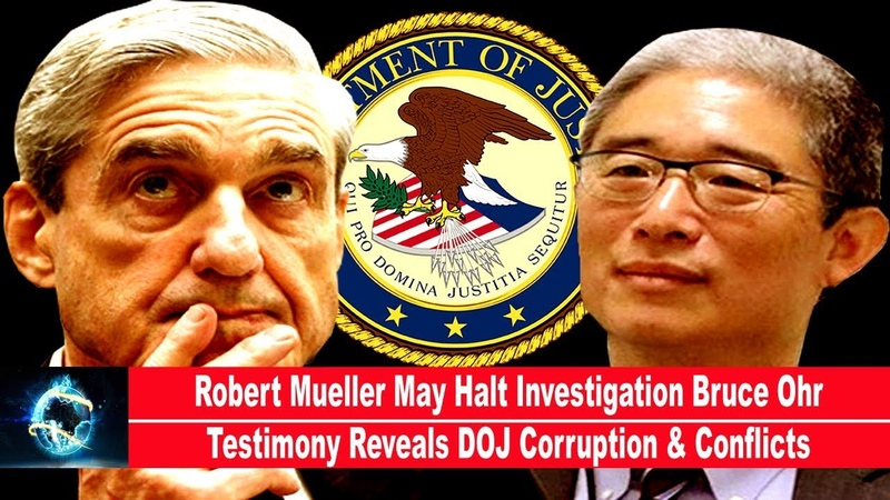 Robert Mueller May Halt Investigation Bruce Ohr Testimony Reveals DOJ Corruption Conflicts(VIDEO)!