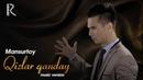 Mansurtoy - Qizlar qanday | Мансуртой - Кизлар кандай (music version)