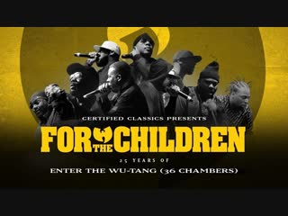 For The Children: 25 Years of Enter The Wu-Tang (36 Chambers). Русский язык (Flowmastaz)