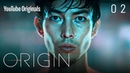 Origin - Ep 2 Lost On Both Sides