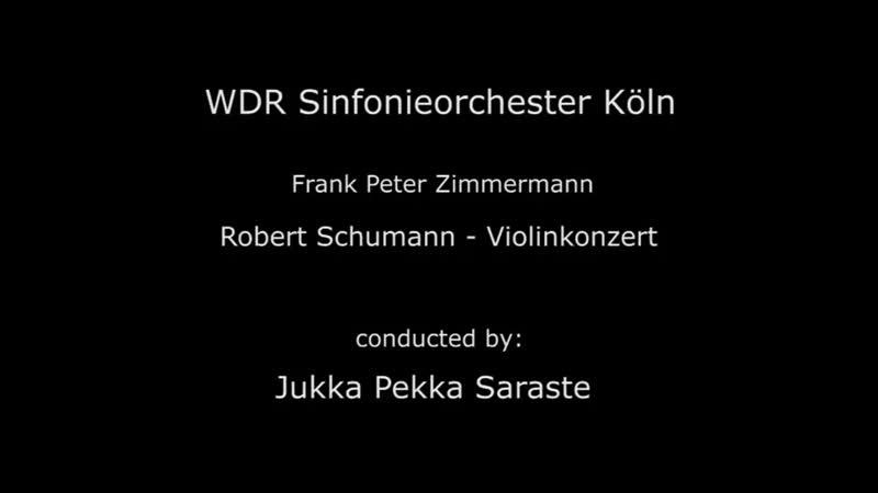 Full length - Schumann Violin Concerto Frank Peter Zimmermann -