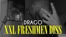 DRAGO XXL FRESHMEN DISS CHALLENGE RESOURCE