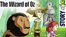 The Wizard of Oz (The Wonderful Wizard of Oz) - Bedtime Story (