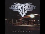 Jaded Heart - Mystery Eyes 1997 Full Album