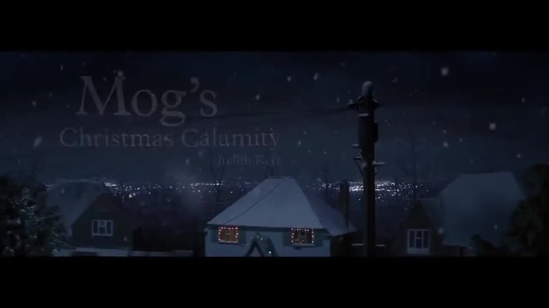 Рождественское бедствие Мога _ Mogs Christmas Calamity (Русская озвучка)