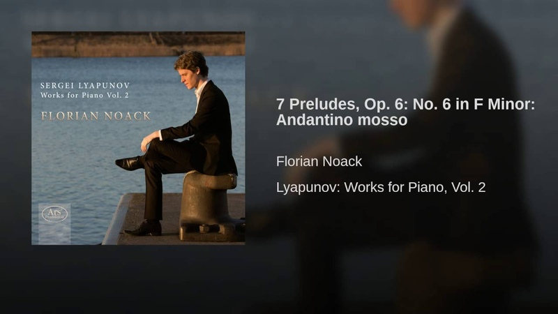 7 Preludes, Op. 6 No. 6 in F Minor Andantino mosso