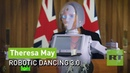 Dancing Queen Theresa May Is Bringing 'the Robot' Back
