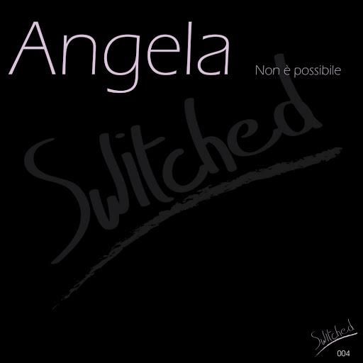 Angela альбом Non è Possibile