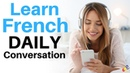 Learn French Daily Conversation     Useful French Phrases For Daily Life