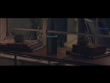 Alexa Loses Her Voice – Amazon Super Bowl LII Commercial