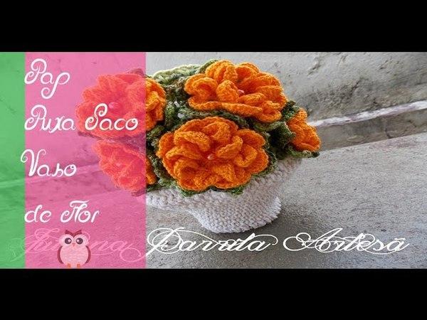 Pap -Puxa saco Vaso de Flor em croche