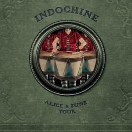 Indochine альбом Alice & June Tour