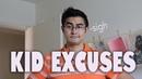 Kid Excuses (I Don't Feel So Good)