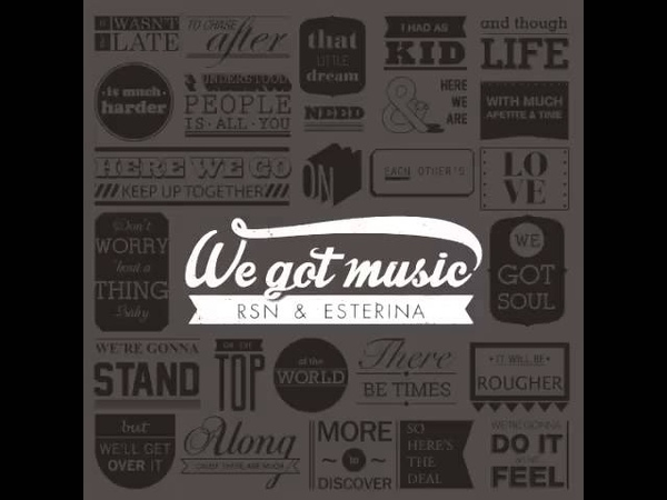 Rsn Esterina: Falling Down (We Got Music) [The Sound Of Everything]