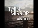 Загляните по ту сторону зеркала 21 августа...