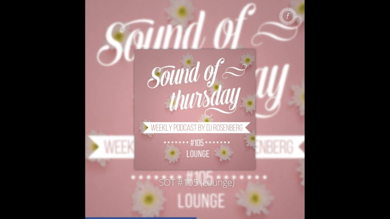 Flat-fm-sound-of-thursday-sot-105-lounge_video_preview
