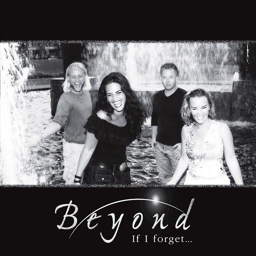 Beyond альбом If I Forget