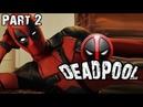 Deadpool- я скучала ч.2