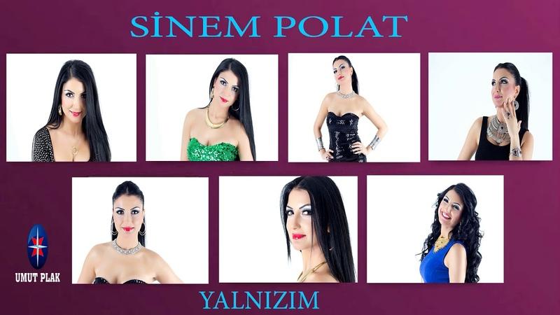 Sinem Polat - Yalnızım En Güzel Slow Arabesk Şarkılar (AŞK ŞARKILARI)