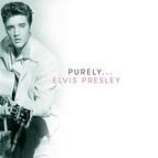 Elvis Presley альбом Purely - Elvis Presley