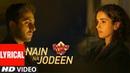 Lyrical Nain Na Jodeen Badhaai Ho Ayushmann Khurrana Sanya Malhotra Rochak Kohli Neha Kakkar