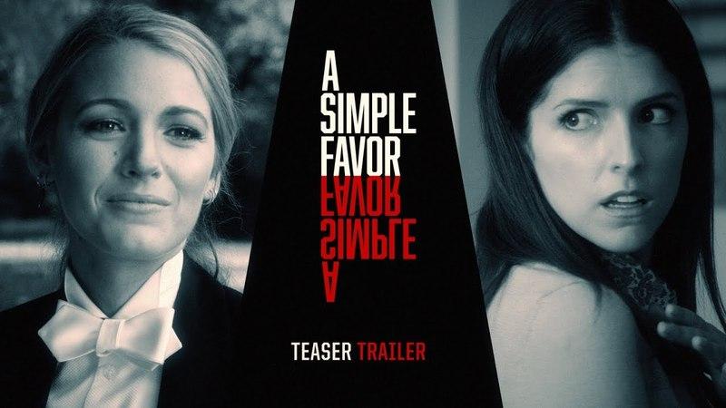 "A Simple Favor (2018 Movie) Teaser Trailer 2 ""Tell Me Your Secret"" – Anna Kendrick, Blake Lively"
