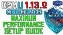Cemu 1.13.2 | The Complete Guide to Wii U Emulation Maximum Performance