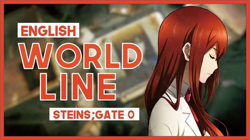 【mew】World Line║ Steins;Gate 0 ED 2 ║ Full ENGLISH Cover Lyrics