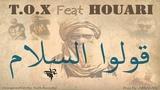 T.O.X Goulou Salam (Feat Houari) compilation Rihet Lebled